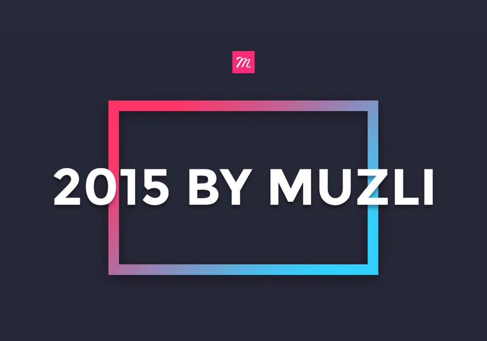 2015 By Muzli