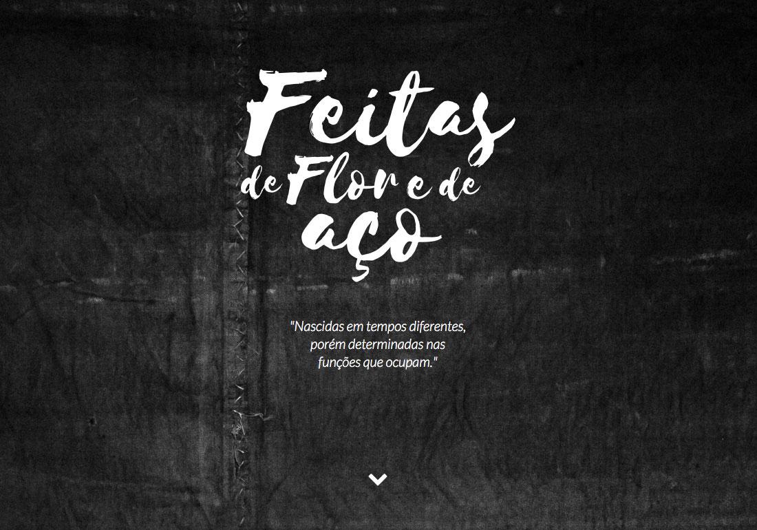 Feitas de Flor e de Aço