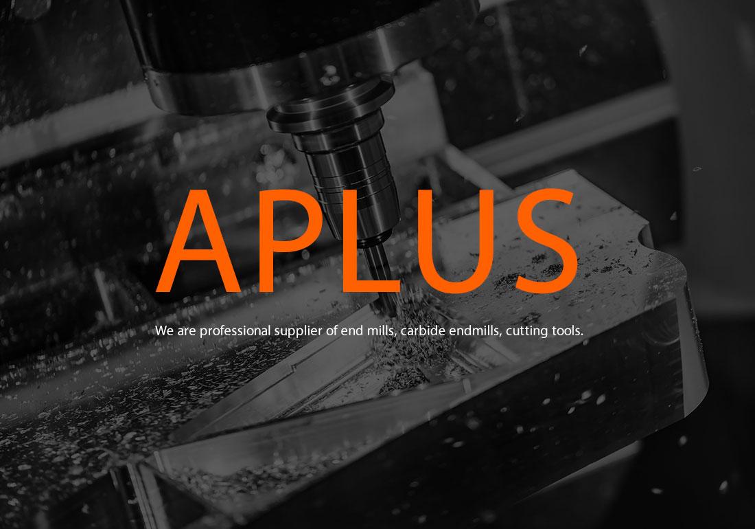 APLUS High Speed Cutting