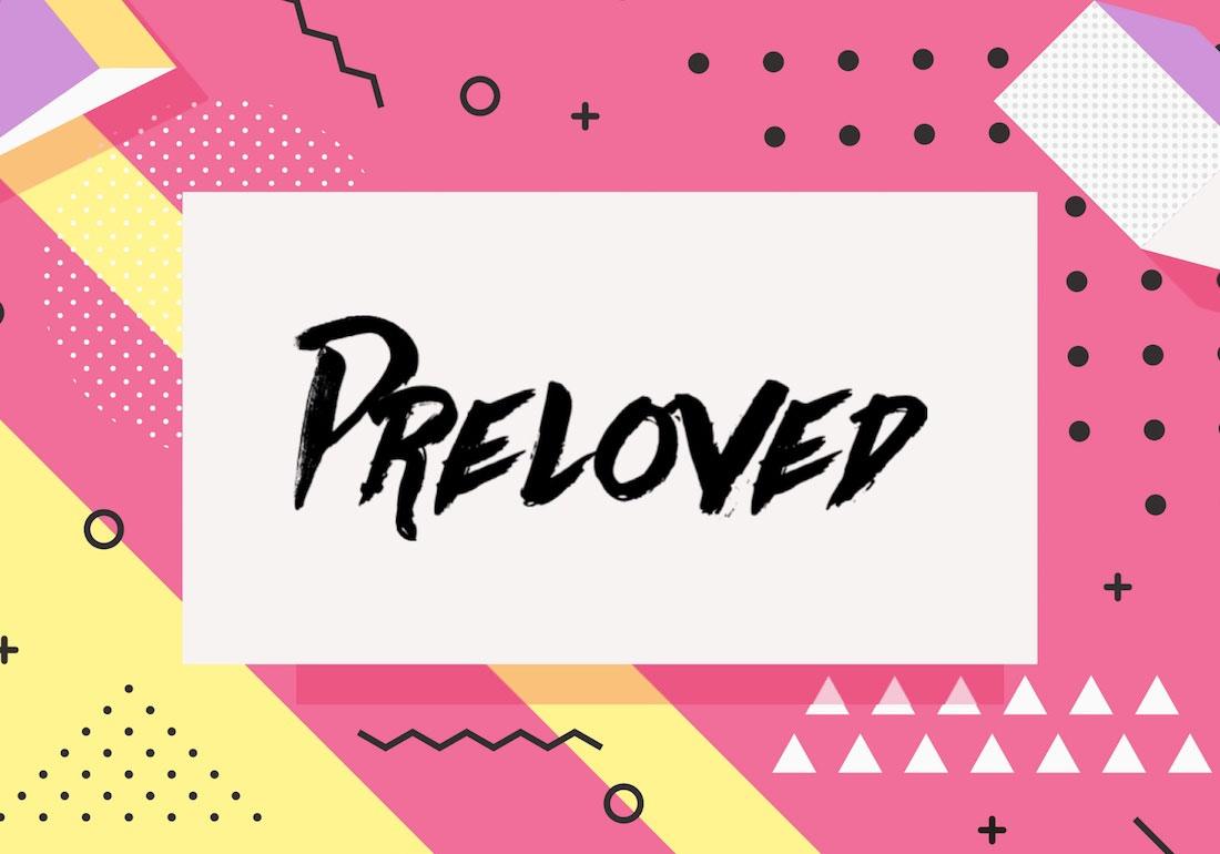 Preloved