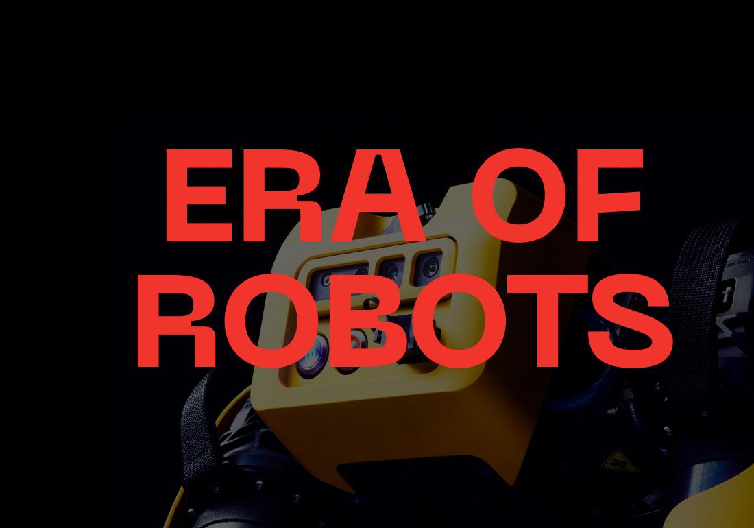 Era of Robots