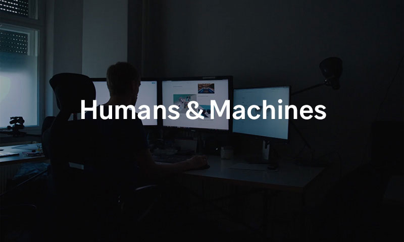 Humans & Machines