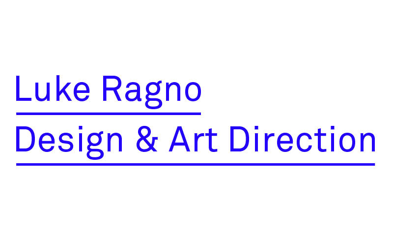 Luke Ragno Design & Art Direction