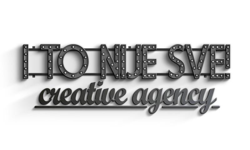 I TO NIJE SVE! creative agency