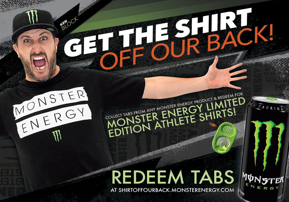 Monster Energy -Shirt Off Our Back!