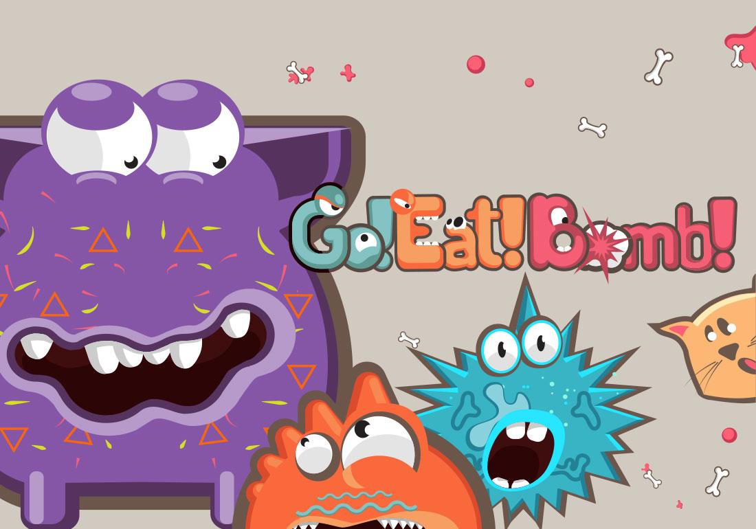 Go! Eat! Bomb!