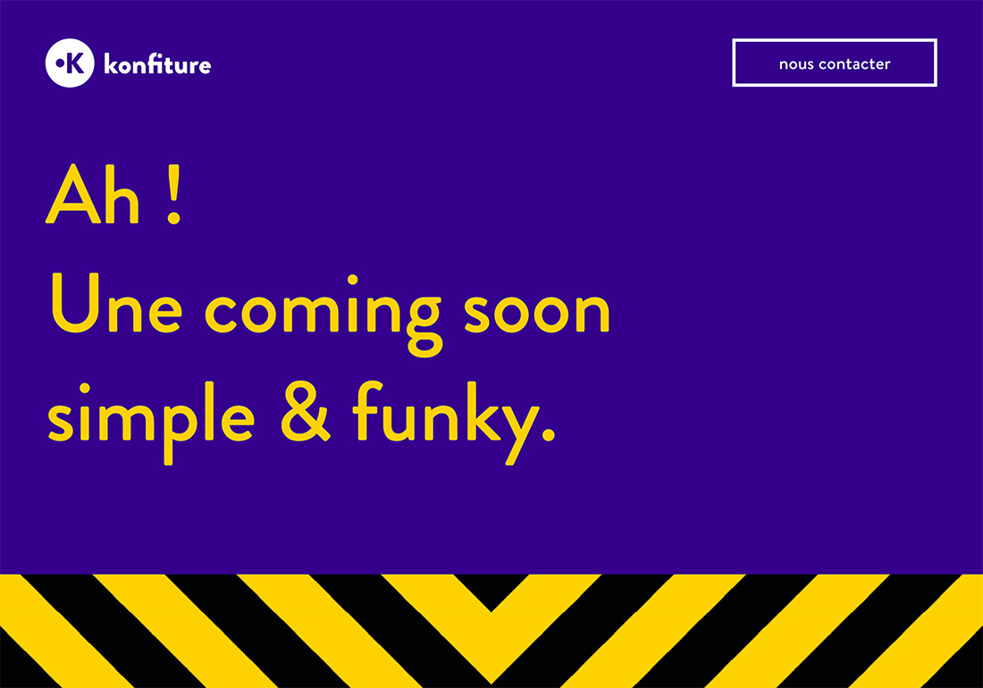 Une coming soon simple & funky.