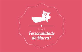 O que é personalidade de marca?