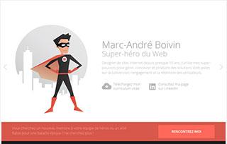 Marc-André B. - Super-héros du Web