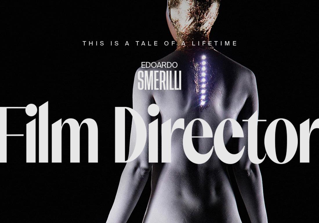 Edoardo Smerilli – Film Director